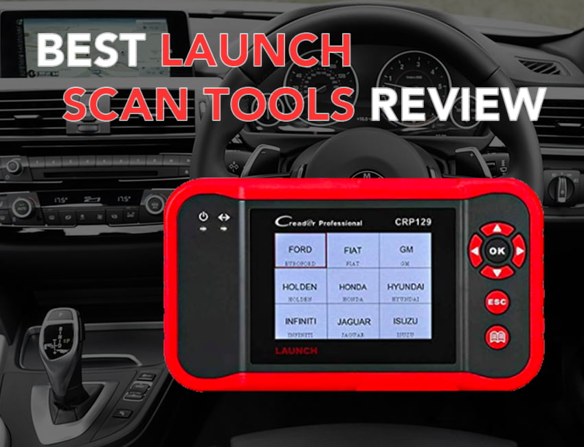 Launch Scan Tool: Top 10 Picks Review [Updated Jan  2019] - OBD Advisor