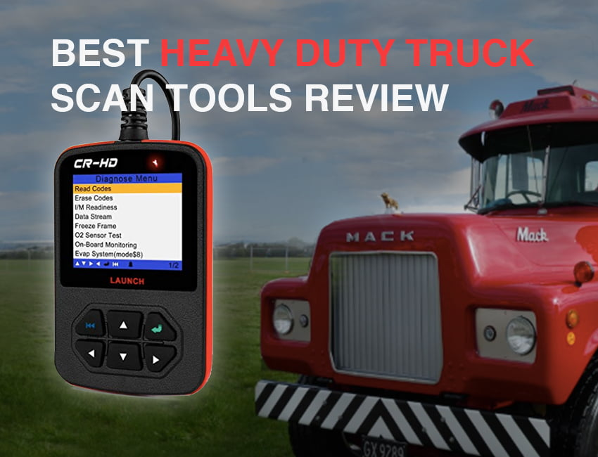 Top 9 Best Heavy Duty Truck Scan Tools Review [Updated 2019
