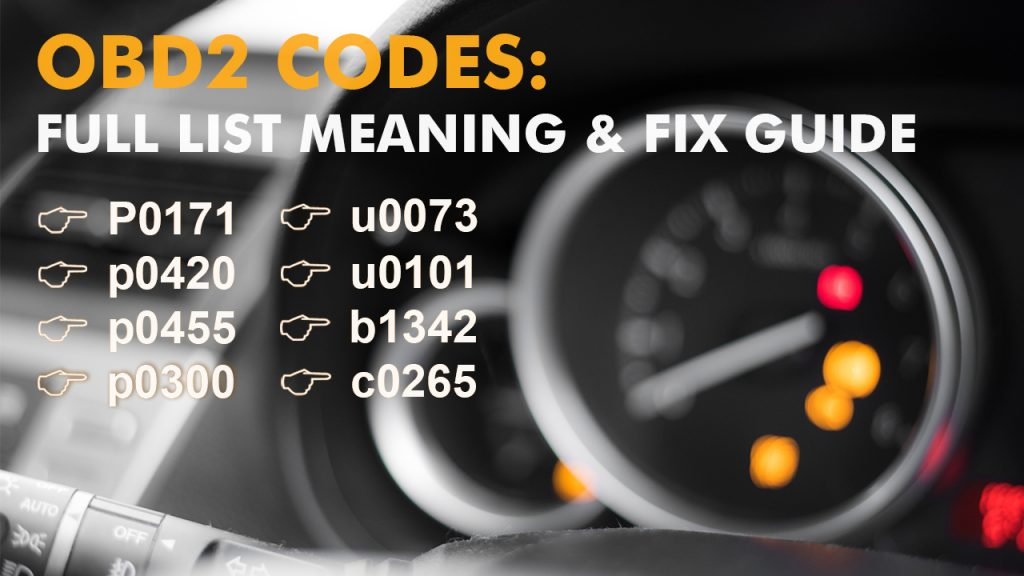 Meaning and Fix guide of OBD2 codes