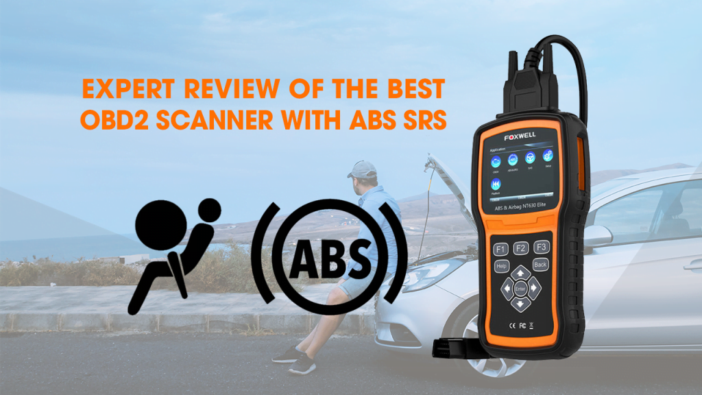 Best OBD2 Scanner with ABS SRS