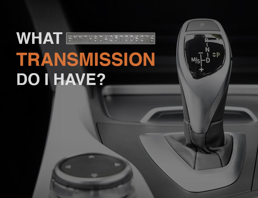Read this article to find out what transmission do i have