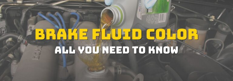 Here's where you can find out all you need to know about brake fluid color