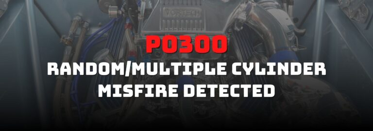 Here's where you can get a thorough understanding of the P0300 OBD2 code