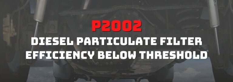 Here's where you can get a thorough understanding of the P2002 OBD2 code