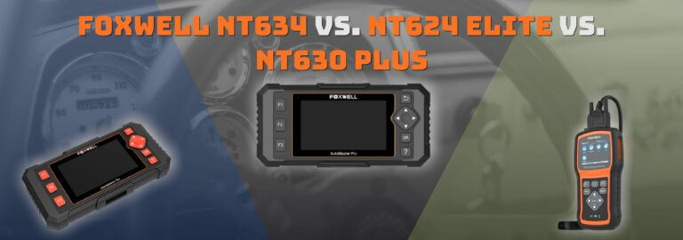 Foxwell NT634 Vs. NT624 Elite Vs. NT630 Plus