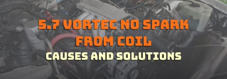 Here's where you can find out what to do about the 5.7 vortec no spark from coil issue