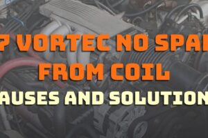 5.7 Vortec No Spark From Coil: Causes And Solutions