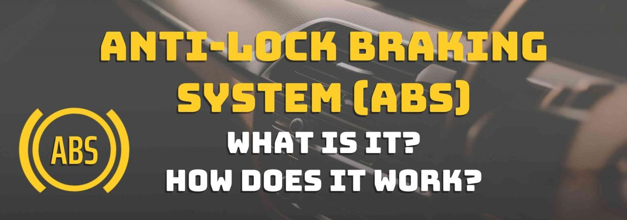 If you're looking for information regarding the anti-lock braking system, this is the right place