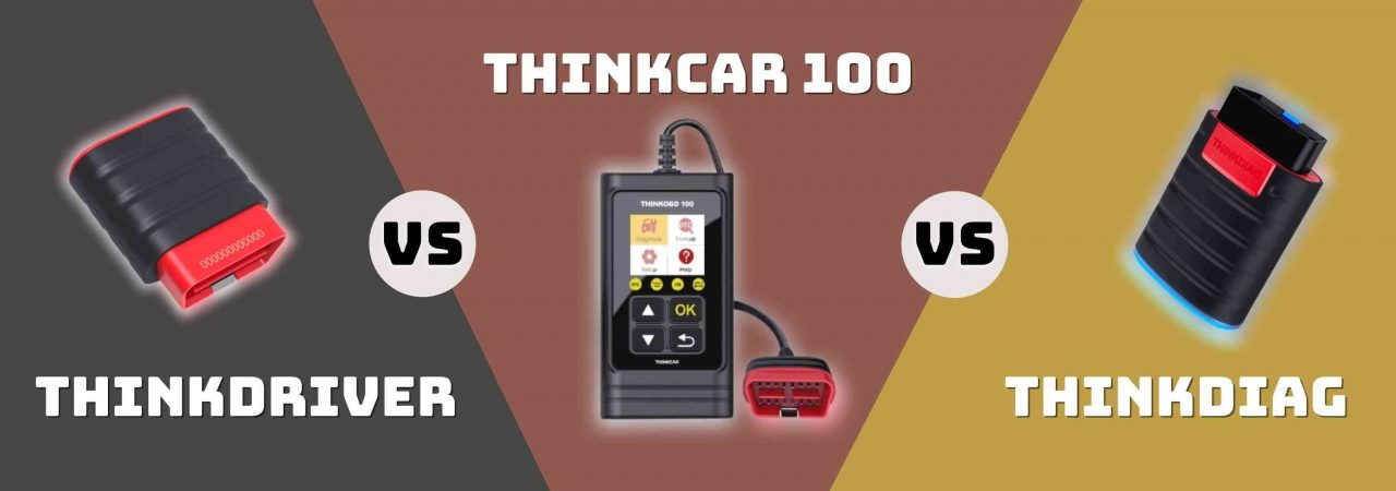 Comparing the THINKCAR 100 with THINKDRIVER and THINKDIAG helps you find which best suits you