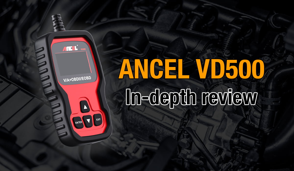 This article lets you get to know the Ancel VD500 in great detail