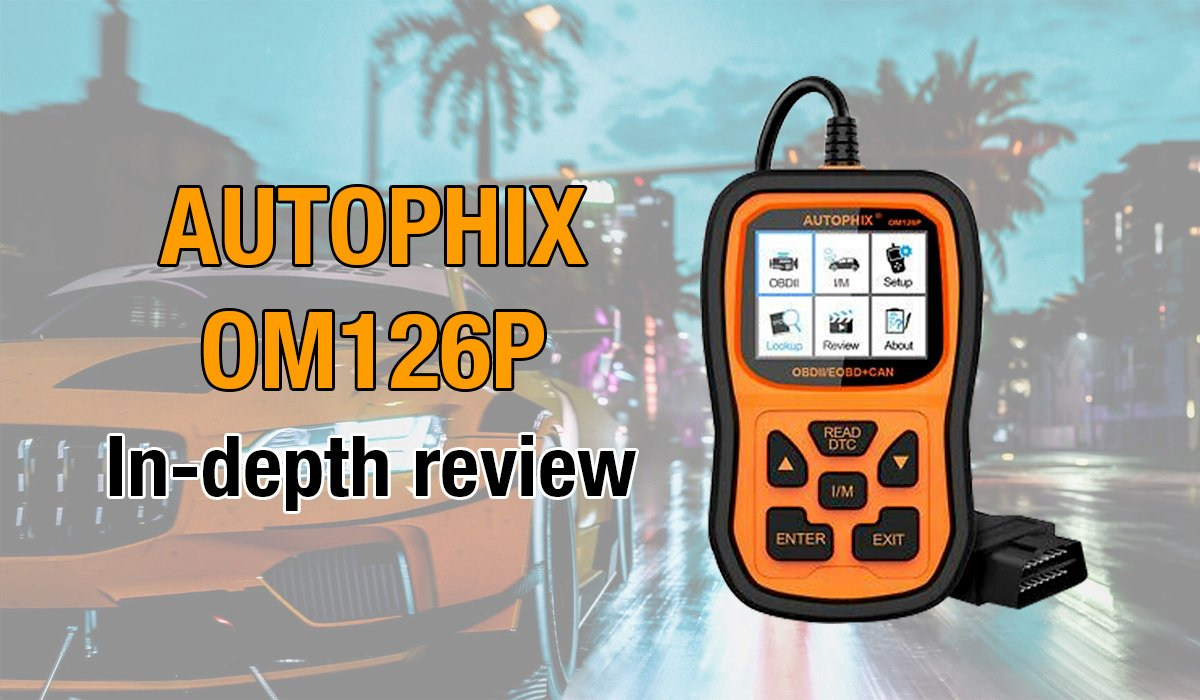 Here's where you can get an in-depth review of the Autophix OM126P