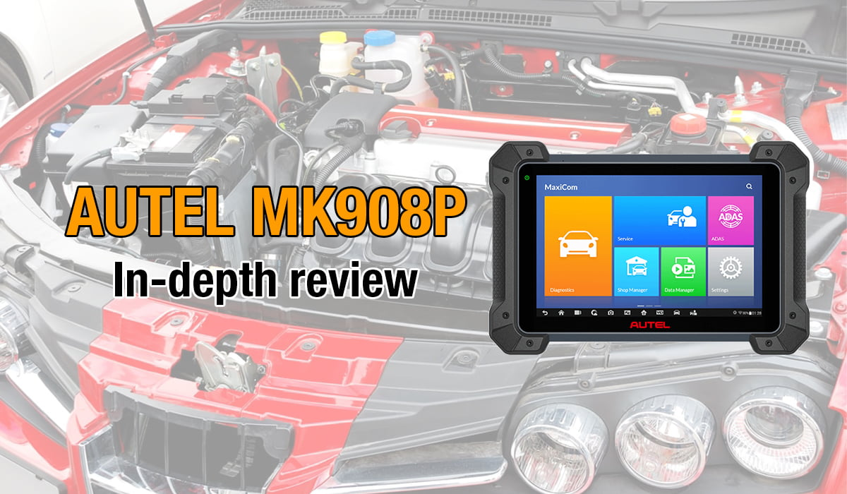 Here's where you can get an in-depth review of the Autel MK908P