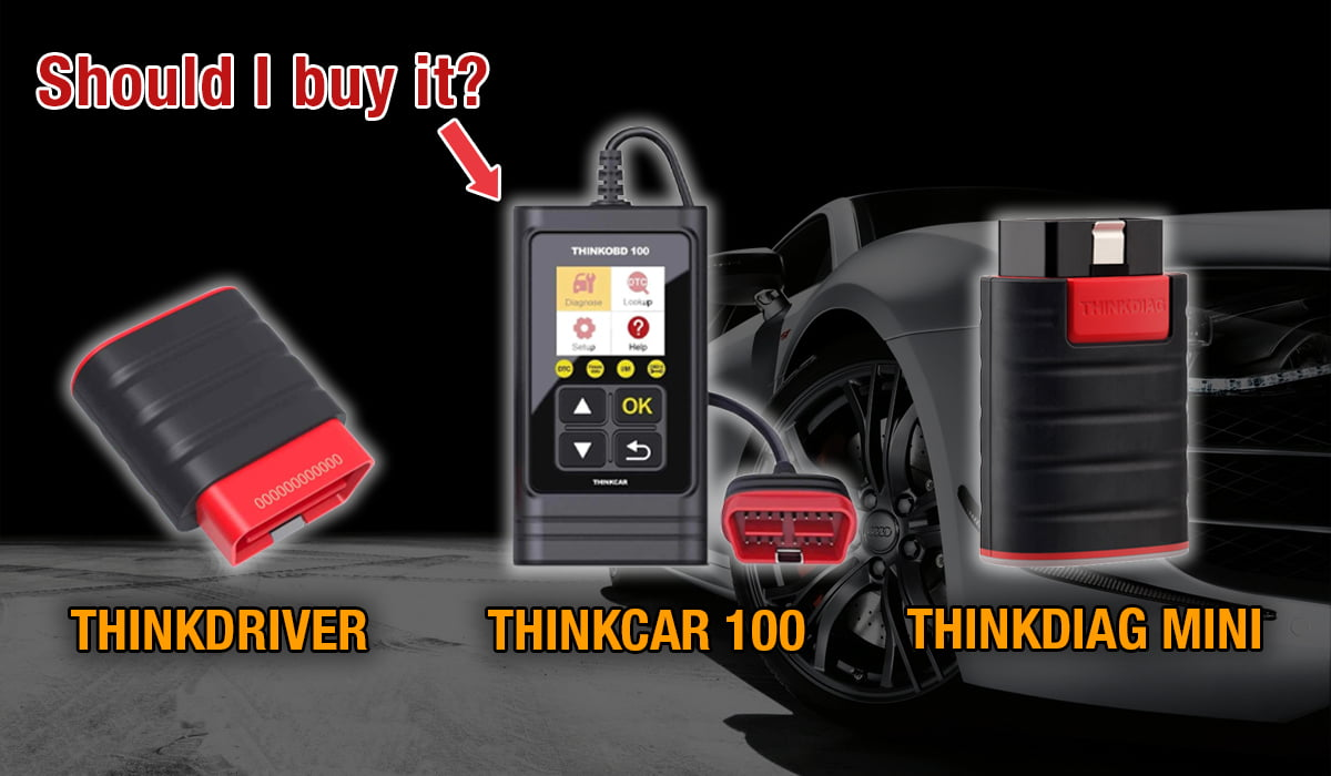 Comparing the THINKCAR 100 with THINKDRIVER and THINKDIAG Mini helps you find which best suits you